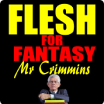 Flesh for Fantasy – Finals, Week 1