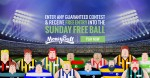 Moneyball FREE Ball Is Back!