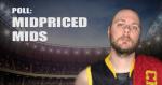 POLL: $250K – $500K Midfield selections