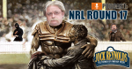 NRL PODCAST – Rd.17