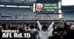 AFL PODCAST – Rd.15