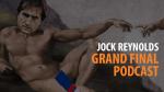 Jock Reynolds Grand Final Podcast
