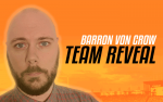 Barron Von Crow Team Reveal
