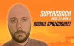 JLT3 SuperCoach Rookie Spreadsheet