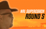 NRL Supercoach Round 5 – Time To Swap