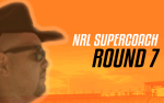 NRL Supercoach Round 7 – Bye Prep 101