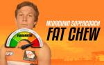 Round 6 Supercoach Fat Chew