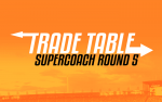 SuperCoach RD5: Trade Table