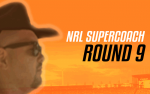 NRL Supercoach Round 9 – A Well-Earned Break