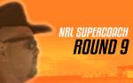 NRL Supercoach Round 9 – Careful Planning Part 2
