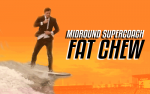 Round 9 Supercoach Fat Chew
