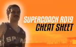 SuperCoach RD19: LekDog's Cheat Sheet
