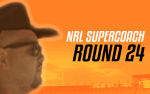 NRL Supercoach Round 24 – Semi-Finals