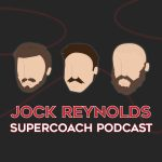 PODCAST: BEST 2019 SUPERCOACH SELECTIONS