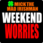 weekend worries