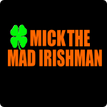 SUCKED IN – Mick The Mad Irishman