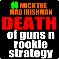 Guns and Rookies strategy